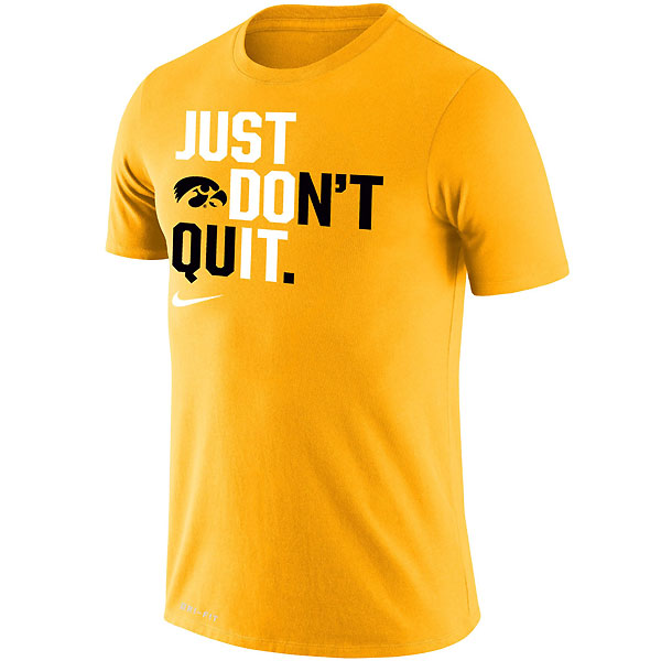 Iowa Hawkeyes Just Don T Quit Tee