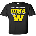 Iowa Hawkeye You Can't Spell Iowa without the W Tee